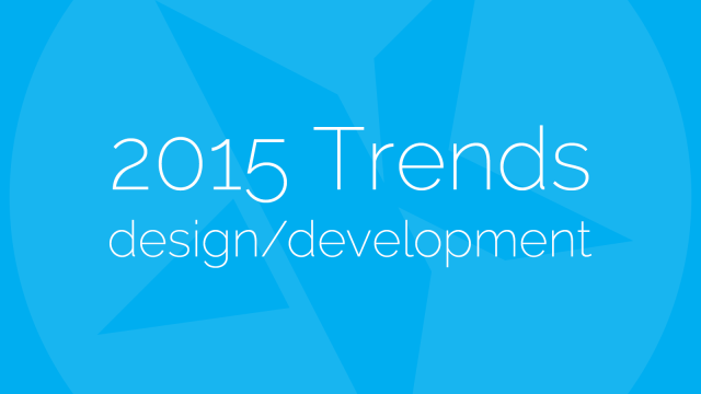 2015 Design and Development Trends